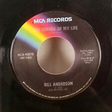 "Bill Anderson The Corner of My Life / Home and Things 7"" 45 MCA single VG-"