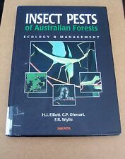 INSECT PESTS OF AUSTRALIAN FORESTS Ecology & Management (Elliott, Ohmart, Wylie)