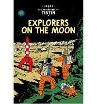 EXPLORERS ON THE MOON. TINTIN. Herge. 2011. EGMONT. Fully Illustrated.