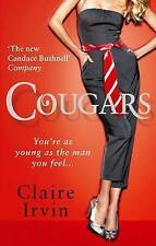 Cougars: You're as young as the man you feel, By Irvin, Claire,in Used but Accep