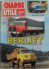 CHARGE UTILE hors série n°71 :  BERLIET 1967