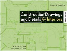 Construction Drawings and Details for Interiors: Basic Skills, 2nd Edition, Kilm