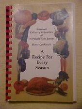 A Recipe For Every Season by the American Culinary Federation of Northern NJ