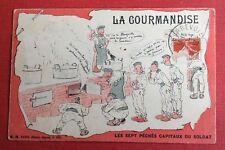 CPA. Halte La ! La Gourmandise. Les Sept Péchés Capitaux du Soldat. 1912 ou 1913