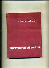 Chiara Lubich # FERMENTI DI UNITÀ # Città Nuova Editrice 1968