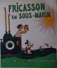 PLANCHE DE MARCEL JEANJEAN FRICASSON EN SOUS MARIN