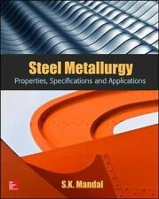 Steel Metallurgy: Properties, Specifications and Applications, Mandal, S.K.