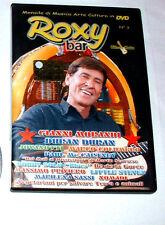 """ROXY BAR """" DVD N° 3 - NOMADI - DURAN DURAN - JOVANOTTI - GIANNI MORANDI"""