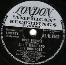 "BILLY WARD & HIS DOMINOES 78 "" DEEP PURPLE / DO IT AGAIN"" UK LONDON HLU 8502 EX"