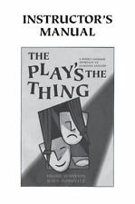 The Play's the Thing : A Whole Language Approach to Learning English by...