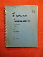 AN INTRODUCTION TO CINEMATOGRAPHY  by John Mercer ~ 1974 Spiral Softcover