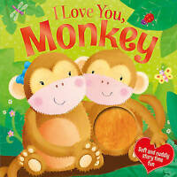 Igloo Books Ltd, I Love My Mummy - Cuddly Monkey: With Super Soft Touch and Feel