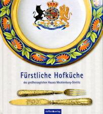 Fürstliche Hofküche des großherzoglichen Hauses Mecklenburg-Strelitz (Borth)