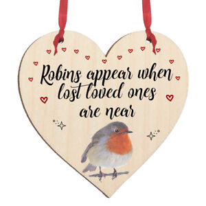 Robins Appear When Lost Loved Ones Are Near Wooden Hanging Sign Plaque Gift