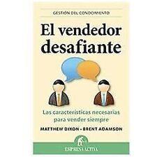 El Vendedor Desafiante : Las características necesarias para vender siempre...