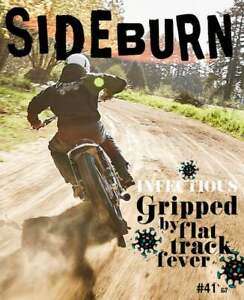 SIDEBURN issue 41 - independent motorcycle magazine