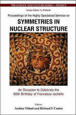Symmetries in Nuclear Structure: An Occasion to Celebrate the 60th Birthday of F