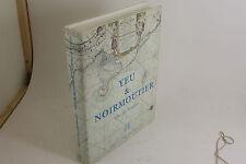 YEU ET NOIRMOUTIER - CAHIERS DU PATRIMOINE 1994 -  EN TRES BON ETAT