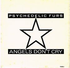 PSYCHEDELIC FURS angels don't cry U.K. CBS PIC/SLVE_1986