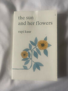 the sun and her flowers book - By Rupi Kaur