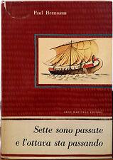 Paul Herrmann, Sette sono passate e l'ottava sta passando, Ed. Aldo Martello,...