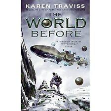 Karen Traviss THE WORLD BEFORE (American paperback)