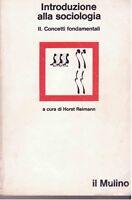 Introduzione alla sociologia. I concetti fondamentali - REIMANN