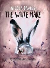 The White Hare (Shadows & Light) by Nicola Davies   Hardcover Book   97819108624