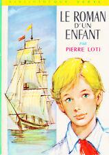 Le roman d'un enfant // Pierre LOTI // Bibliothèque Verte / n° 412 // Biographie