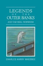 Legends of the Outer Banks and Tar Heel Tidewater