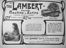 PUBLICITÉ DE PRESSE 1905 THE LAMBERT NOUVELLE MACHINE A ECRIRE - ADVERTISING