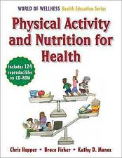 Physical Activity and Nutrition for Health by Chris Hopper, Mr Bruce Fisher, Ms
