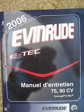 2006 Evinrude Outboard E-Tec 75 90 CV Service Manual SD French Language Text  U