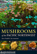 Mushrooms of the Pacific Northwest Region  Wild Edible Foraging Color Guide Book