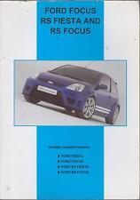 FORD FIESTA MK6 , RS FIESTA & RS FOCUS ( 1990-2004 ) PERIOD ROAD TESTS BOOK