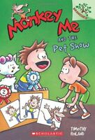 Monkey Me and the Pet Show: A Branches Book (Monkey Me #2) by Timothy Roland