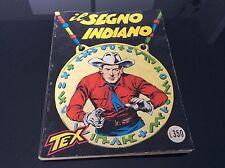 TEX COLLANA GIGANTE Nr°11 - IL SEGNO INDIANO - lire 350 Gennaio 1965