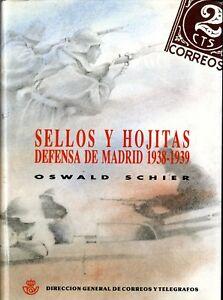 Sellos y Hojitas Defensa de Madrid 1938-1939 Oswald Schier + de 799 páginas