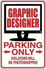 Graphic Designer Parking Only Funny Novelty Stickers JDM Euro Sma SM1-312