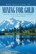 Mining for Gold: Essays Exploring the Relevancy of Torah in the Modern World (Ha