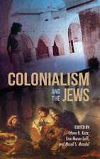 Katz-Colonialism And The Jews  BOOK NEUF