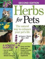 Herbs for Pets: The Natural Way to Enhance Your Pet's Life (Paperback or Softbac