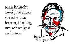 Ernest Hemingway Spruch 1 Blechschild Schild gewölbt Metal Tin Sign 20 x 30 cm