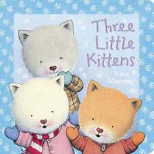 Three Little Kittens (3d Board Books), Trace Moroney, Very Good Book