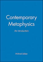 Contemporary Metaphysics: An Introduction by Jubien, Michael
