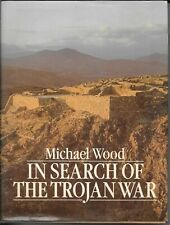 In Search of the Trojan War-Michael Wood-Ancient World, Mythology Troy Greece