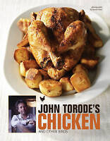 John Torode's Chicken and Other Birds, John Torode | Hardcover Book | Good | 978