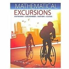 Mathematical Excursions by Richard N. Aufmann, Joanne Lockwood, Richard D. Nati