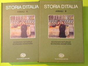 STORIA D'ITALIA ANNALI 6 ECONOMIA NATURALE ECONOMIA MONETARIA EINAUDI EDITORE