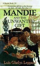 Mandie and the Unwanted Gift Mandie, Book 29